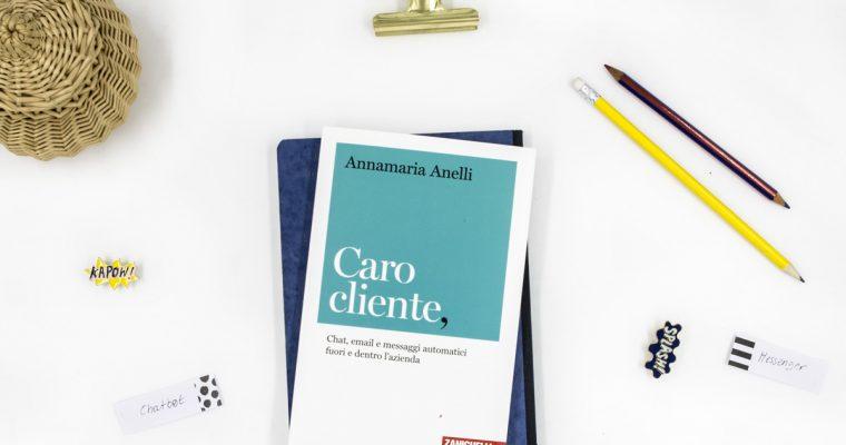 """""""Caro cliente"""": il manuale per orientarsi tra comunicazione e customer care"""