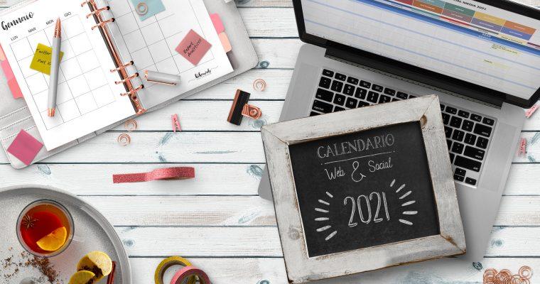 Il calendario Web & Social gratuito 2021